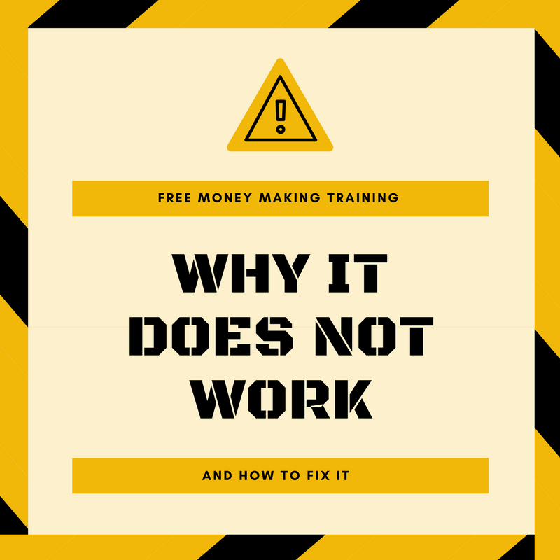 Free Money-Making Training – Why It Does Not Work and How to Fix It