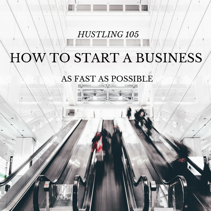 HUSTLING 105 HOW TO START A BUSINESS AS FAST AS POSSIBLE HUSTLERS KUNG FU ONLINE COURSE ENROLL NOW