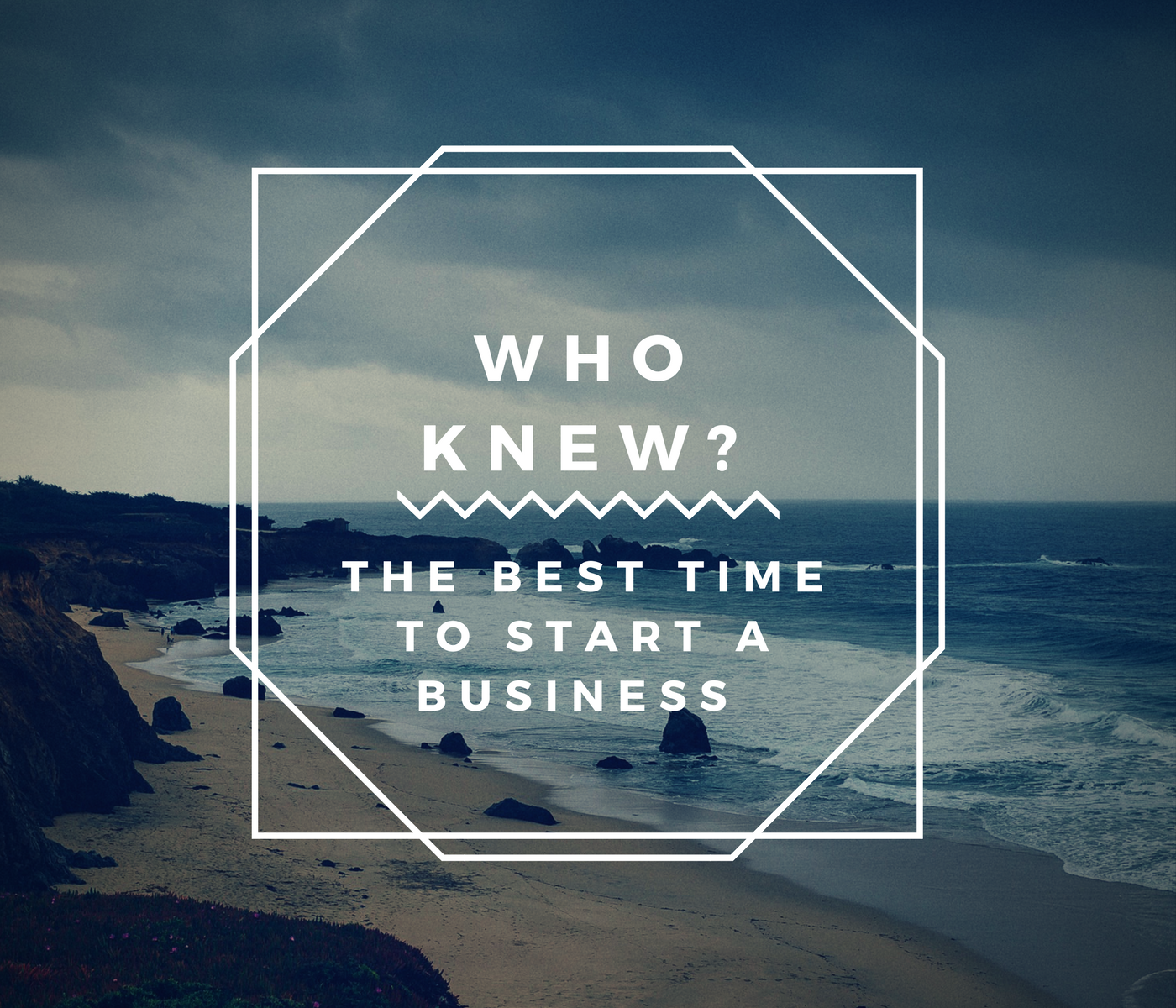 The Best time to Start a Business – Who Knew?
