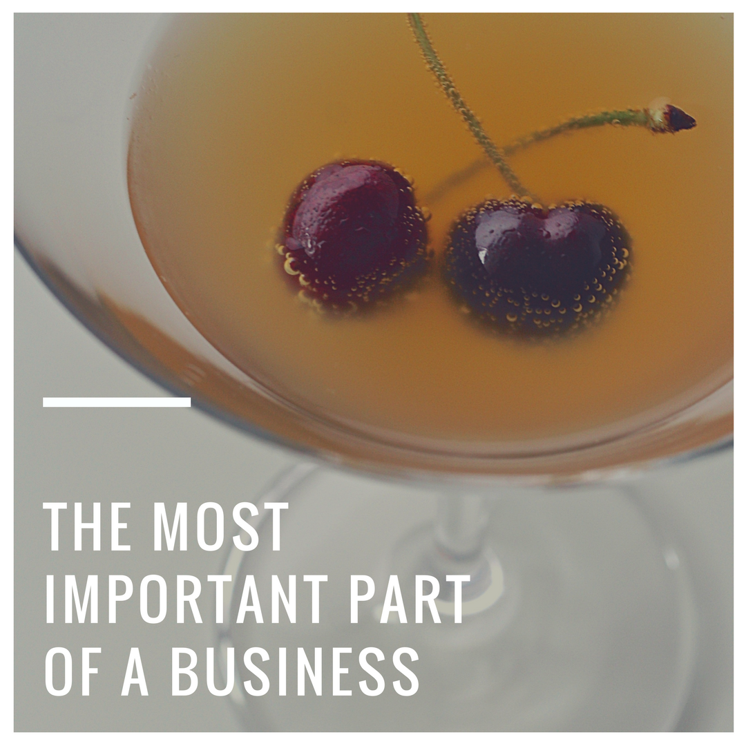 The Most Important Part of a Business