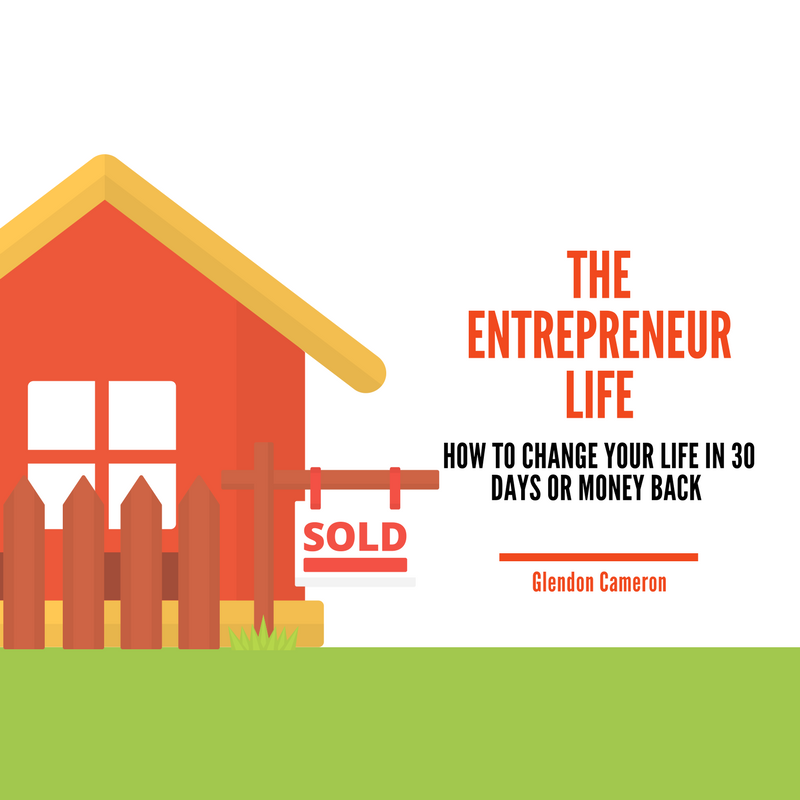 How to Change Your Life in 30 Days or Money Back – The Entrepreneur Life