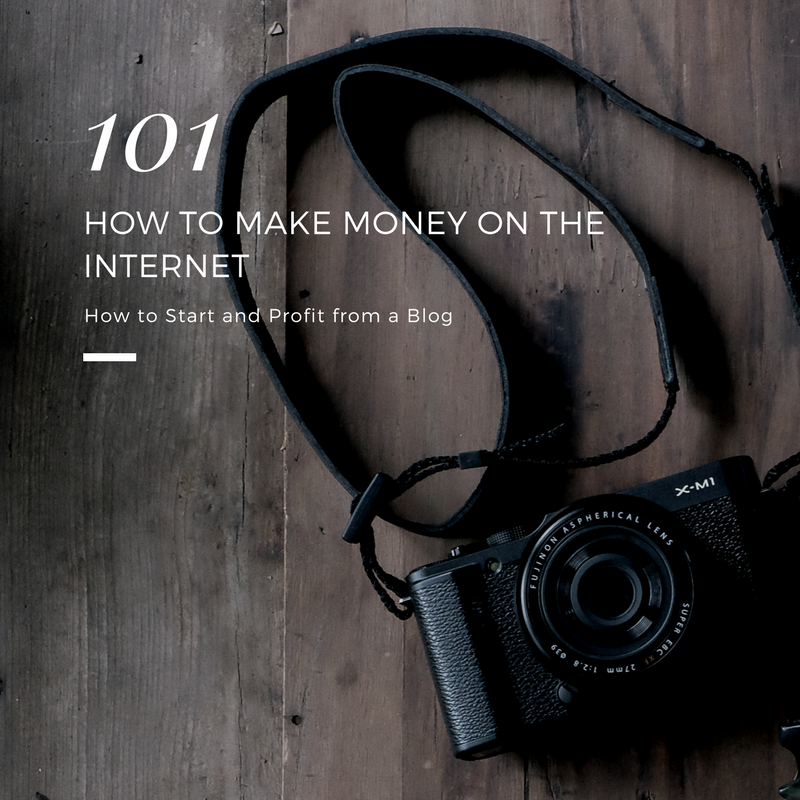 How to Make money on the Internet How to Start and Profit from a Blog 101