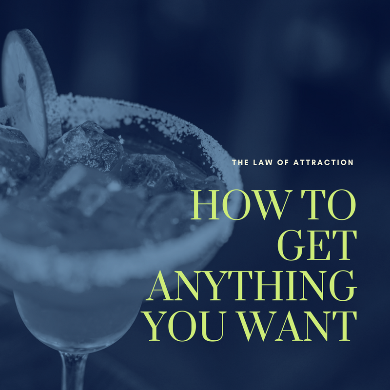 The Law of Attraction How to Get Anything You Want
