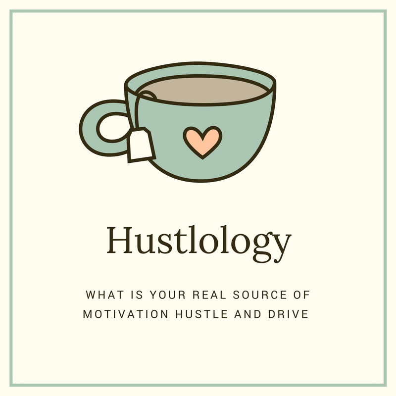 What Is Your Real Source of Motivation Hustle and Drive Hustlology